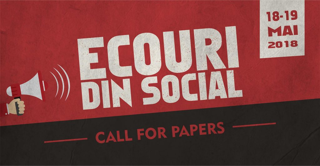 Call for papers – Ecouri din Social 2018